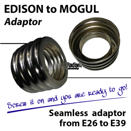 Edison to Mogul Base Adapter