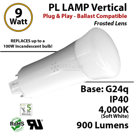 9W PL LED Lamp 900Lm 4000K Frosted Lens G24q IP40 UL.  Ballast Compatible
