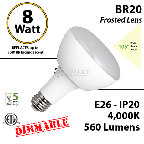 BR20 8W 560 Lumens Frosted Lens 4000K Dimmable ETL