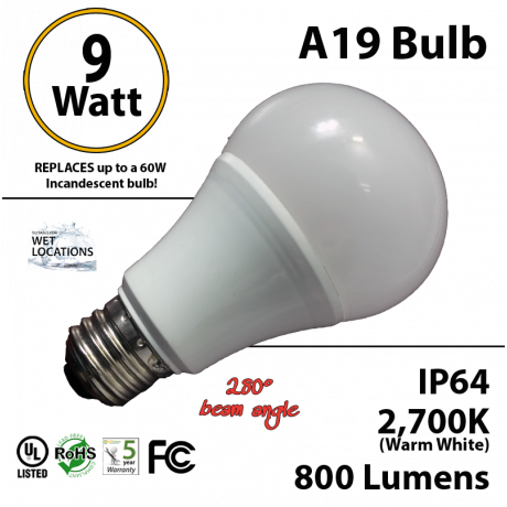 A19 9W 280 Beam Angle 2700K 800 Lm E26 IP64 not dimmable