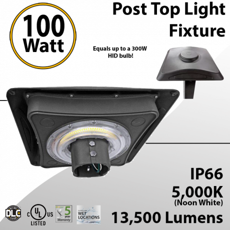 Post Top Light Fixture 100W LED 13500 lumens equals 300W Metal Halide