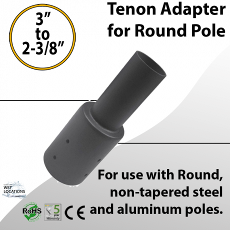 "Tenon adapter for 3"" round pole"