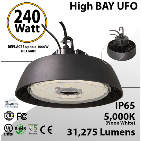 UFO High Bay LED Light 240 Watt 31275 Lumens 5000K UL & DLC