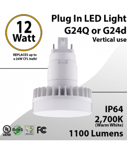 Plug In LED light G24Q or G24D 12W 1100Lm 2700K IP64 UL. Direct Line (Remove Ballast)
