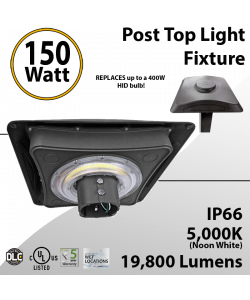 Post Top Light Fixture 150W LED 19800 lumens equals 400W Metal Halide