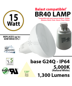 15Watts BR40 Lamp 5,000K (Natural White), 1300Lm, Frosted Lens, UL. 120° Beam Angle. BASE: G24Q