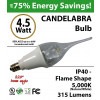 Candelabra 4.5W Flame Shape 5000K 315 Lumens E12 NOT dimmable