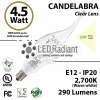 Candelabra 4.5W Flame Shape 2700K 290 Lumens E12 NOT dimmable Clear