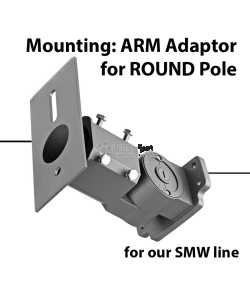 Mounting: ARM adaptor for Round pole for SMW series