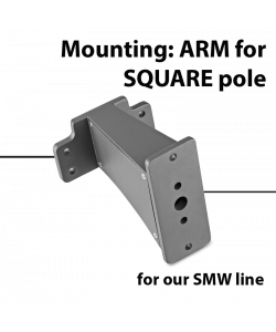 Mounting: Straight ARM for square pole for SMW series